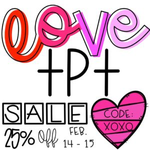 Valentine's Day TpT Sale!